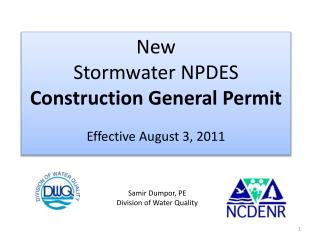New Stormwater NPDES  Construction  General  Permit Effective August 3, 2011