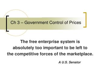 Ch 3 – Government Control of Prices