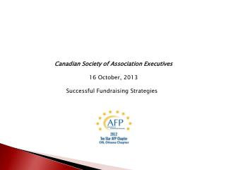 Canadian  Society of Association Executives 16 October, 2013