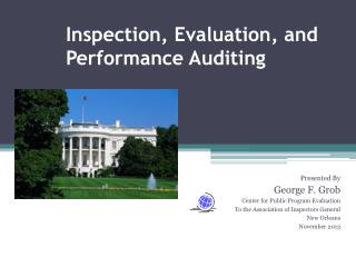 Inspection, Evaluation, and Performance Auditing