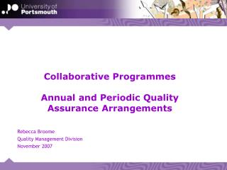 Collaborative Programmes Annual and Periodic Quality Assurance Arrangements