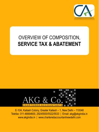 OVERVIEW OF COMPOSITION,  SERVICE TAX & ABATEMENT