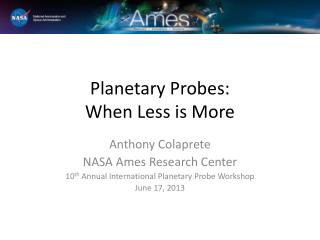 Planetary Probes: When it Has to be In-Situ
