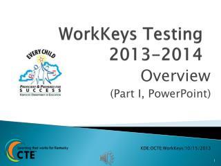 WorkKeys Testing 2013-2014