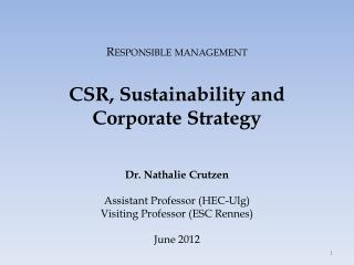 Responsible management CSR,  Sustainability  and  Corporate Strategy