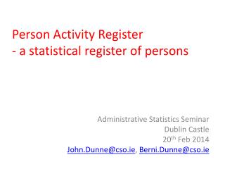 Person Activity Register - a statistical register of persons