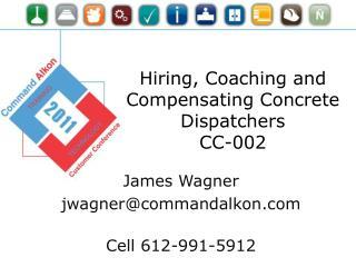 Hiring, Coaching and Compensating  Concrete Dispatchers CC-002