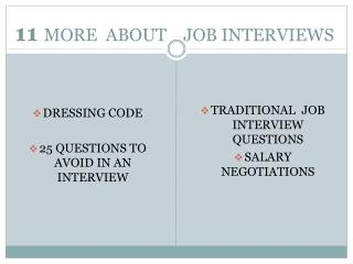 11  MORE   ABOUT    JOB INTERVIEWS