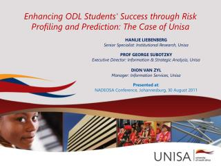 Enhancing ODL Students' Success through Risk Profiling and Prediction: The Case of Unisa
