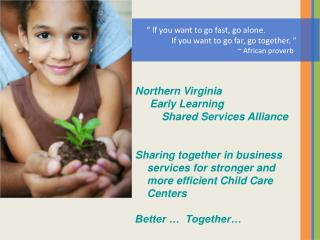Northern  Virginia      Early Learning          Shared  Services Alliance