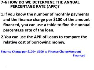 7-6 HOW DO WE DETERMINE THE ANNUAL PERCENTAGE RATE (APR)?