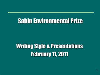 Writing Style & Presentations February 11, 2011