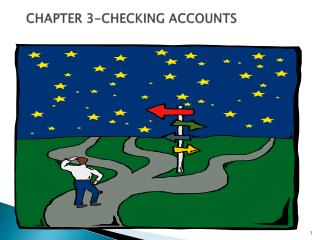 CHAPTER 3-CHECKING ACCOUNTS