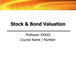 Stock  Bond Valuation