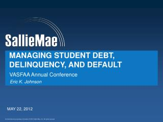 Managing Student Debt, Delinquency, and Default