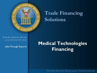 Trade Financing Solutions