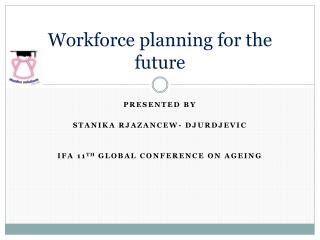 Workforce planning for the future