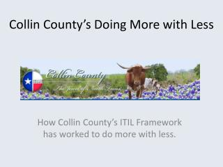 Collin County's Doing More with Less