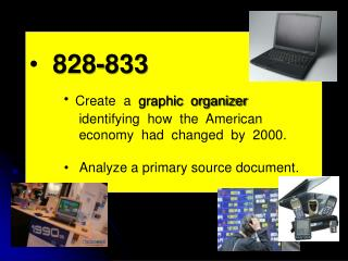 828-833 Create  a   graphic  organizer     identifying  how  the  American