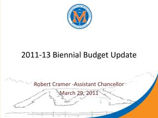 2011-13 Biennial Budget Update