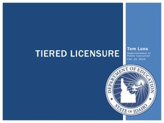 Tiered Licensure