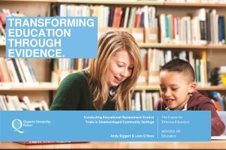 TRANSFORMING EDUCATION THROUGH EVIDENCE.