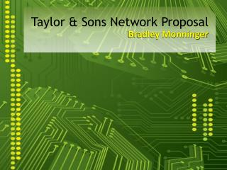 Taylor & Sons Network Proposal