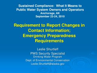 Requirement to Report Changes in  Contact Information;  Emergency Preparedness Requirements