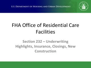 FHA Office of Residential Care Facilities