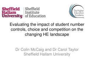 Dr Colin McCaig and Dr Carol Taylor Sheffield Hallam University