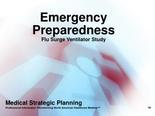 Emergency Preparedness Flu Surge Ventilator Study