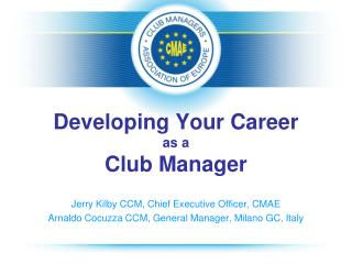 Developing Your Career  as a  Club Manager