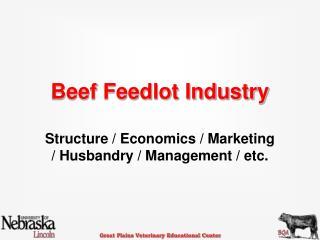 Beef Feedlot Industry