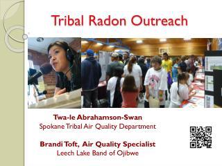 Tribal Radon  Outreach
