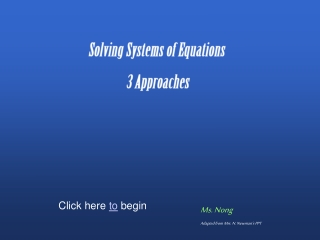 Solving Systems of Equations  3 Approaches
