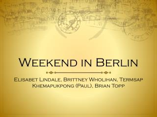 Weekend in Berlin