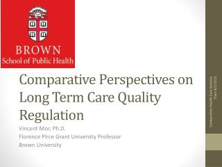 Comparative Perspectives on Long Term Care Quality Regulation