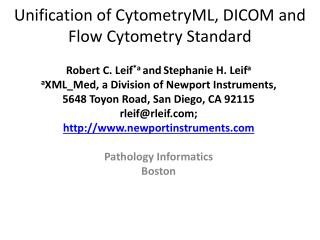 Unification of CytometryML, DICOM and Flow Cytometry Standard