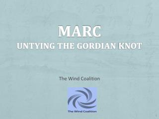 MARC Untying the Gordian  KNot