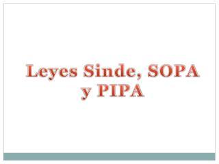 Leyes Sinde, SOPA y PIPA