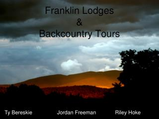 Franklin Lodges  & Backcountry Tours