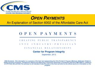 Open Payments An Explanation of Section 6002 of the Affordable Care Act