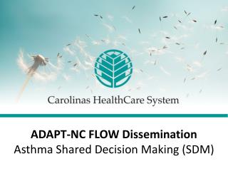 ADAPT-NC FLOW Dissemination Asthma Shared Decision Making (SDM)
