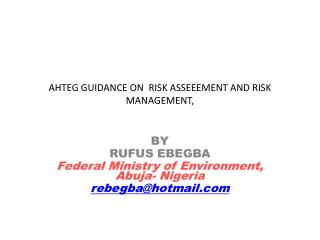 AHTEG GUIDANCE ON  RISK ASSEEEMENT AND RISK  MANAGEMENT,