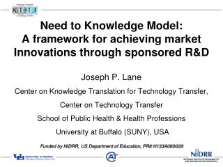 Need to Knowledge Model: A framework for achieving market Innovations through sponsored R&D