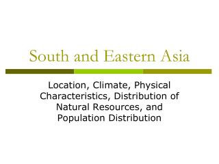 South and Eastern  Asia
