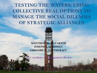 MATTHEW W. MCCARTER JOSEPH T. MAHONEY GREGORY B. NORTHCRAFT 2011 Academy of Management Review
