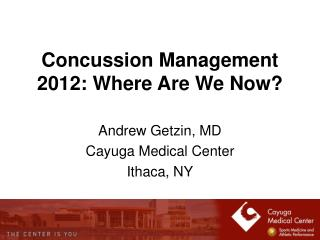 Concussion Management 2012: Where Are We Now?