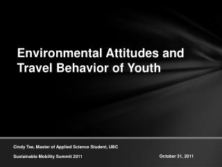 Environmental Attitudes and Travel Behavior of Youth