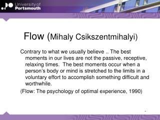 Flow ( Mihaly Csikszentmihalyi )